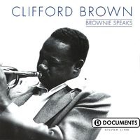 Clifford Brown - Brownie Speaks