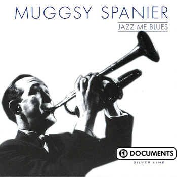 Muggsy Spanier - Jazz Me Blues