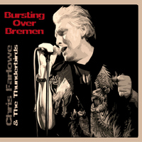 Chris Farlowe - Bursting Over Bremen