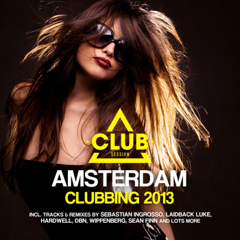 Various Artists - Amsterdam Clubbing 2013