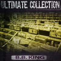 B. B. King - Ultimate Collection