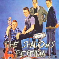 The Shadows - Perfidia