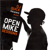 Dj Quick - Open Mike Sessions (Explicit)