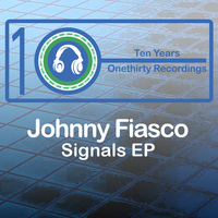 Johnny Fiasco - Signals - EP