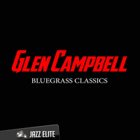 Glen Campbell - Bluegrass Classics