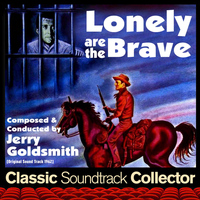 Jerry Goldsmith - Lonely Are the Brave (Original Soundtrack) [1962]