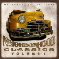 Mr. Knightowl - Neighborhood Classics Vol.1 (Explicit)