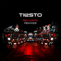 Tiësto - Red Lights (Remixes)