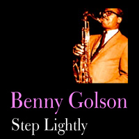 Benny Golson - Step Lightly