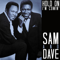 Sam & Dave - Hold on I'm Comin' - Single