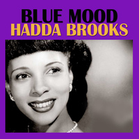 Hadda Brooks - Blue Mood