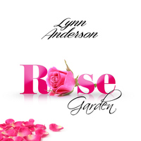 Lynn Anderson - Rose Garden - Single