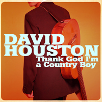 David Houston - Thank God I'm a Country Boy - Single
