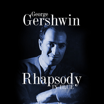 George Gershwin - Rhapsody in Blue - Single