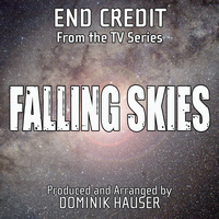 "Dominik Hauser - End Credits (From ""Falling Skies"")"