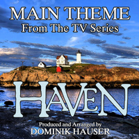 "Dominik Hauser - Main Theme (From ""Haven"")"