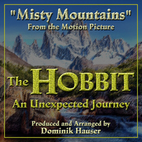 "Dominik Hauser - ""Misty Mountains"" (From ""The Hobbit: An Unexpected Journey"")"