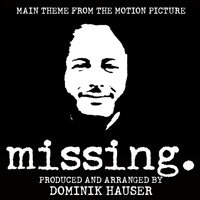 "Dominik Hauser - Main Theme (From ""Missing"")"
