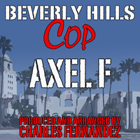 "Charles Fernandez - Axel F (From ""Beverly Hills Cop"")"