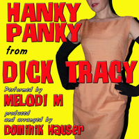 "Dominik Hauser - Hanky Panky (From ""Dick Tracy"")"