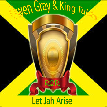 Owen Gray - Let Jah Arise