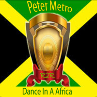 Peter Metro - Dance in a Africa