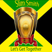Slim Smith - Let's Get Together