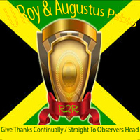 U Roy - Give Thanks Continually / Straight to Observers Head