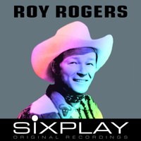 Roy Rogers - Six Play: Roy Rogers - EP