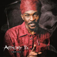 Anthony B - Anthony B Choices
