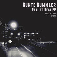 Bunte Bummler - Real to Real EP