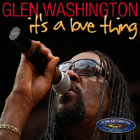 Glen Washington - Its a Love Thing