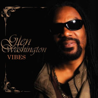 Glen Washington - Vibes (Deluxe Version)
