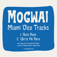 Mogwai - Miami Vice Tracks