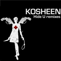 Kosheen - Hide U Remixes