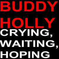 Buddy Holly - Crying, Waiting, Hoping