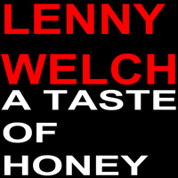 Lenny Welch - A Taste of Honey