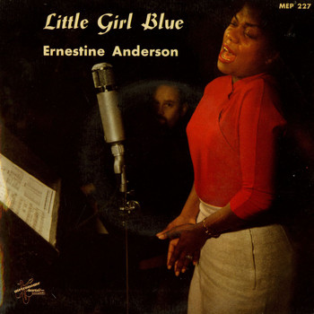 Ernestine Anderson - Little Girl Blue
