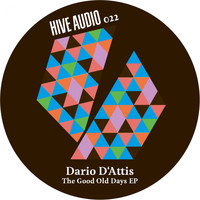 Dario D'Attis - The Good Old Days EP