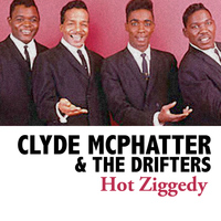 Clyde McPhatter & The Drifters - Hot Ziggedy