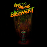 Ape Drums - Bashment