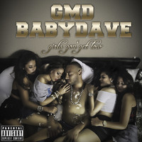 Gmd Babydave - Girls Gon' Get Low (Explicit)