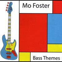 Mo Foster - Bass Themes