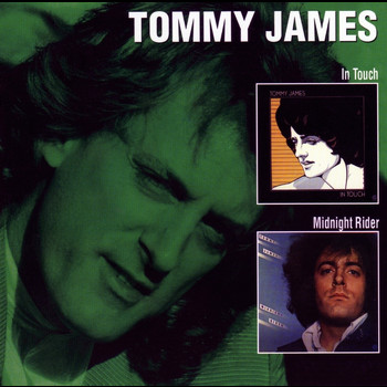 Tommy James - In Touch / Midnight Rider