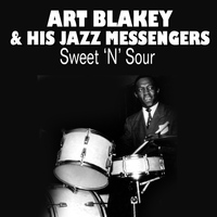 Art Blakey & His Jazz Messengers - Sweet 'N' Sour