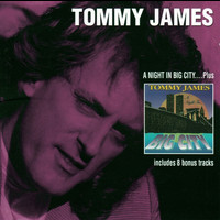 Tommy James - Red A Night In Big City... Plus