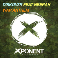 Diskov3r feat. Neerah - War Anthem