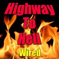 Wired - Highway To Hell