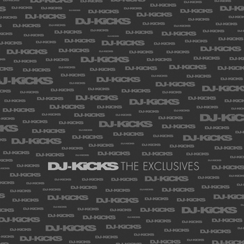 Various Artists - DJ-KiCKS The Exclusives