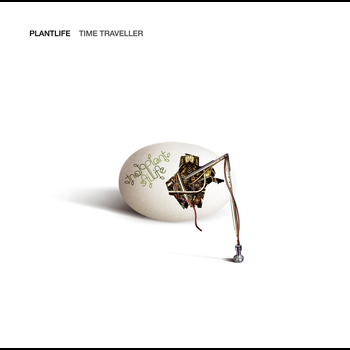 Plantlife - Time Traveller
